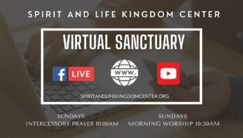 Spirit and Life Kingdom Center Virtual Sanctuary